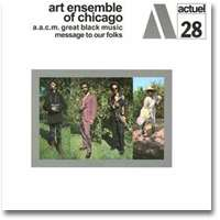 Art Ensemble of Chicago : Message to our folks (1969)