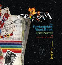 Lionel fox Magal : CRIUM DELIRIUM The Psykedeklik Road Movie