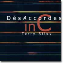 DésAccordes : In C Terry Riley (Muséa Gazul, 2005)