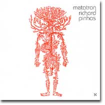 Richard Pinhas : Metatron (Cuneiform, 2006)