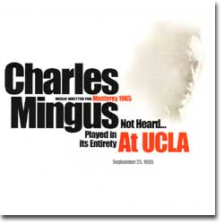 Charles Mingus At UCLA 1965 (Sue Mingus Records, 2006)