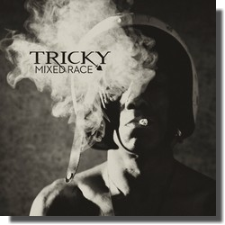 TRICKY : Mixed Race (Domino Records)
