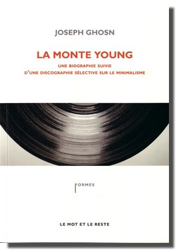 Joseph Ghosn : La Monte Young