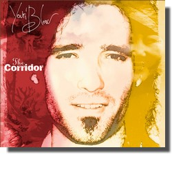 YOURI BLOW : THE CORRIDOR (Wild House Blues Records)