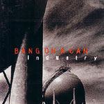Bang on a Can Industry (Sony Music, 1995)