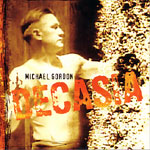 Michael Gordon Decasia (Cantaloupe, 2002)