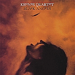 Kronos Quartet : Black Angels (Nonesuch, 1990)