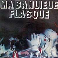 Ma Banlieue Flasque