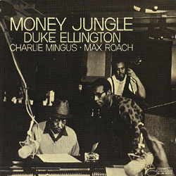 Money Jungle (Blue Note, 1962)