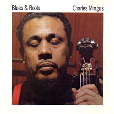 Blues & Roots (Atlantic, 1960)