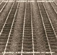 Different Trains (1988) / Electric Counterpoint (1987)